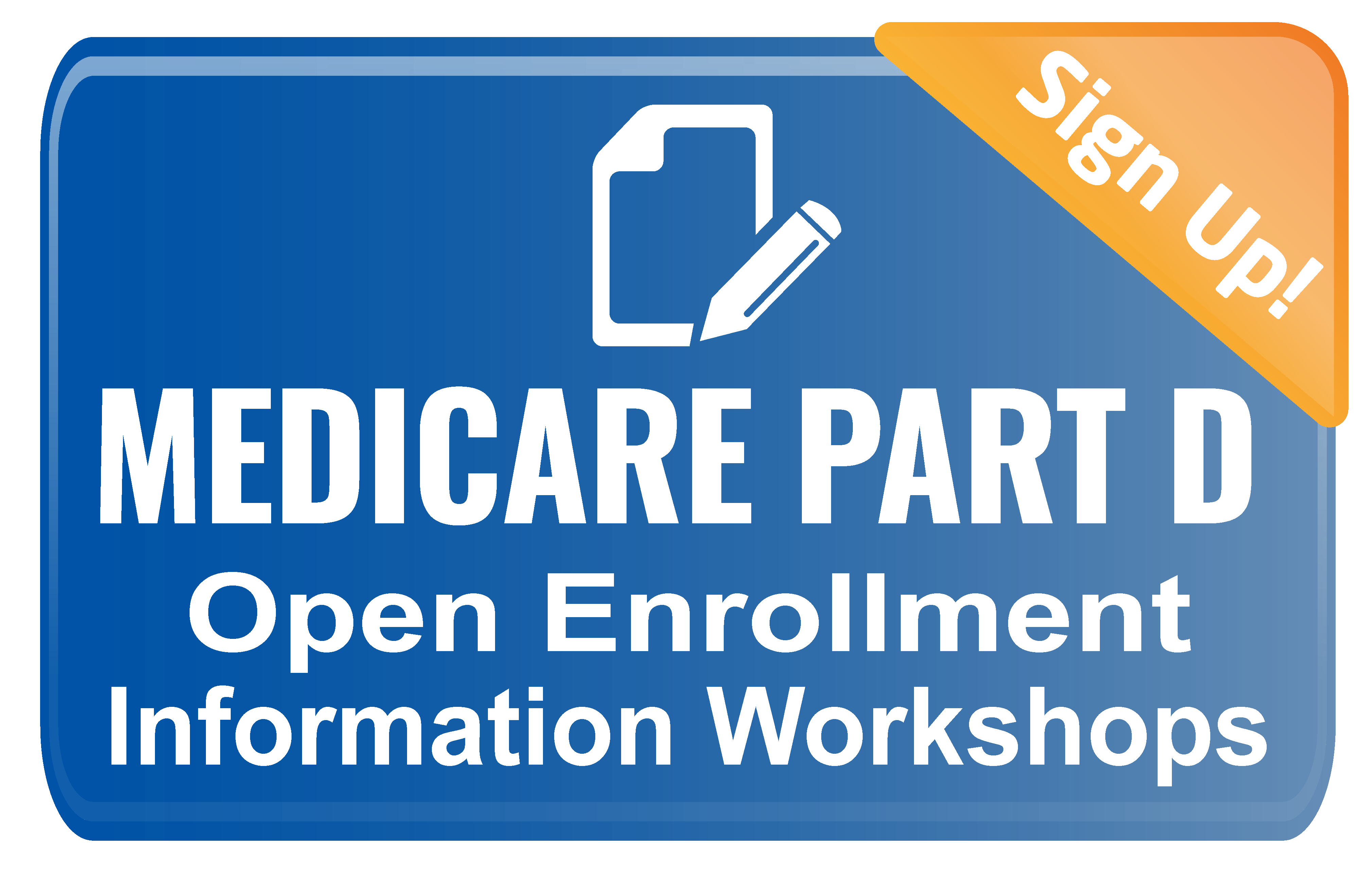 Medicare Workshop Enrollment button