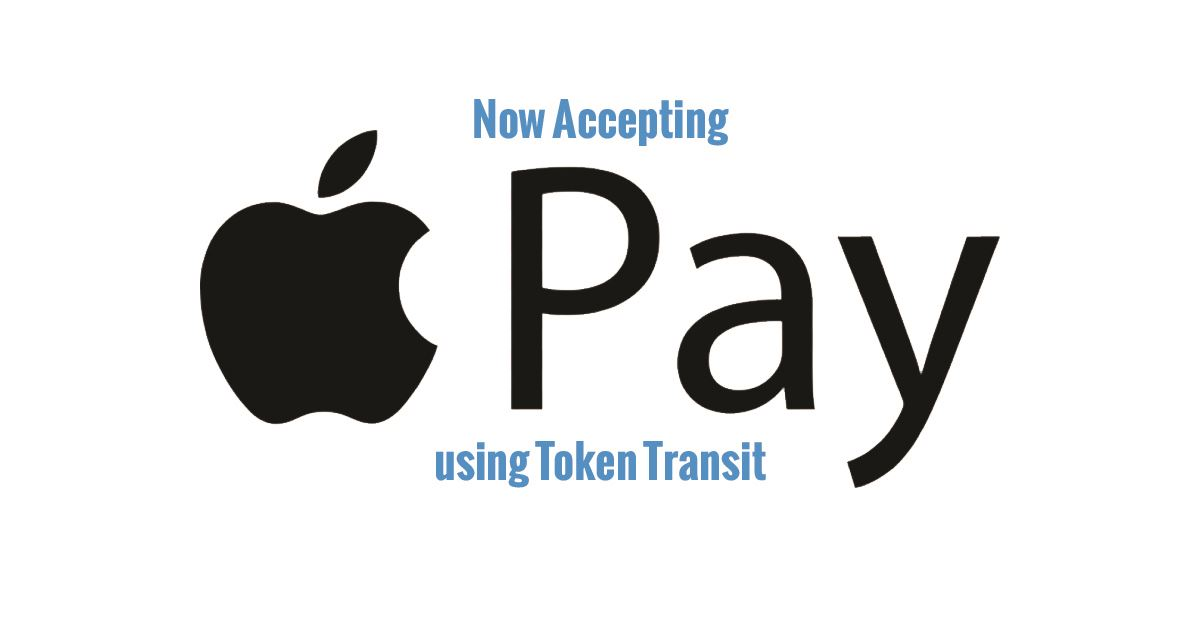 Now Accepting Apple Pay using Token Transit