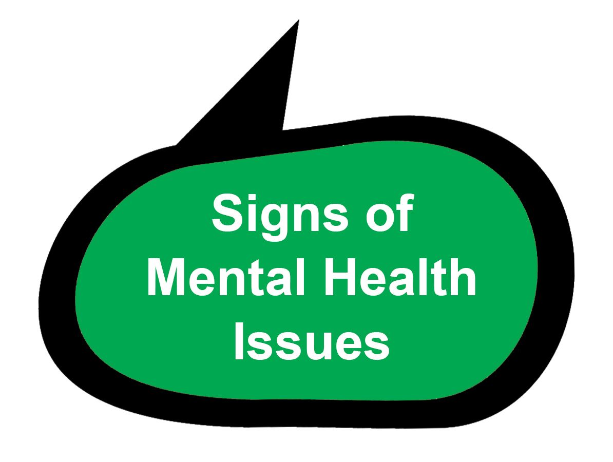 Signs of Mental Health Issues