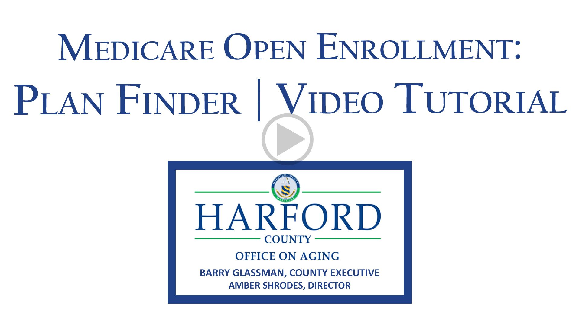 Medicare Open Enrollment New Plan Finder Tutorial Video Play button