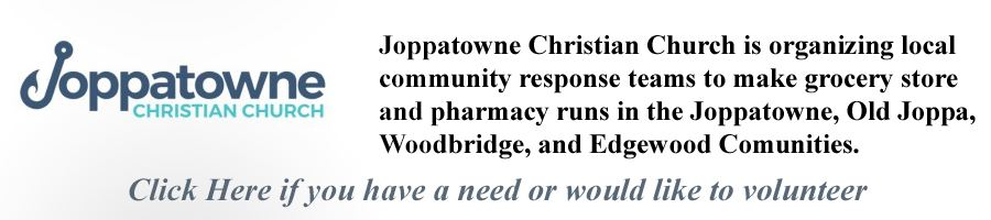 Joppatowne Christian Church COVID 19 Needs and Volunteers