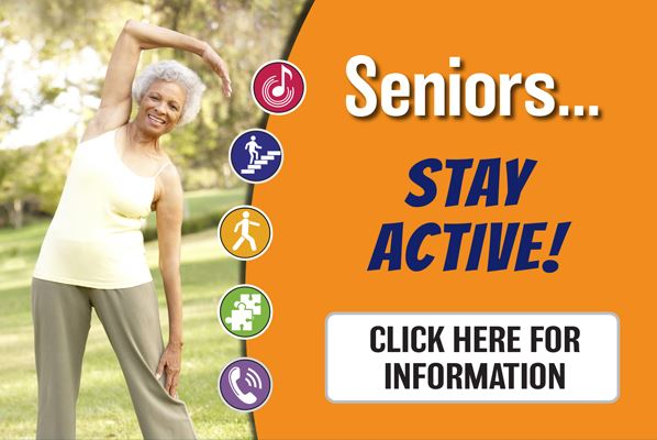 Seniors Stay Active Click for more information