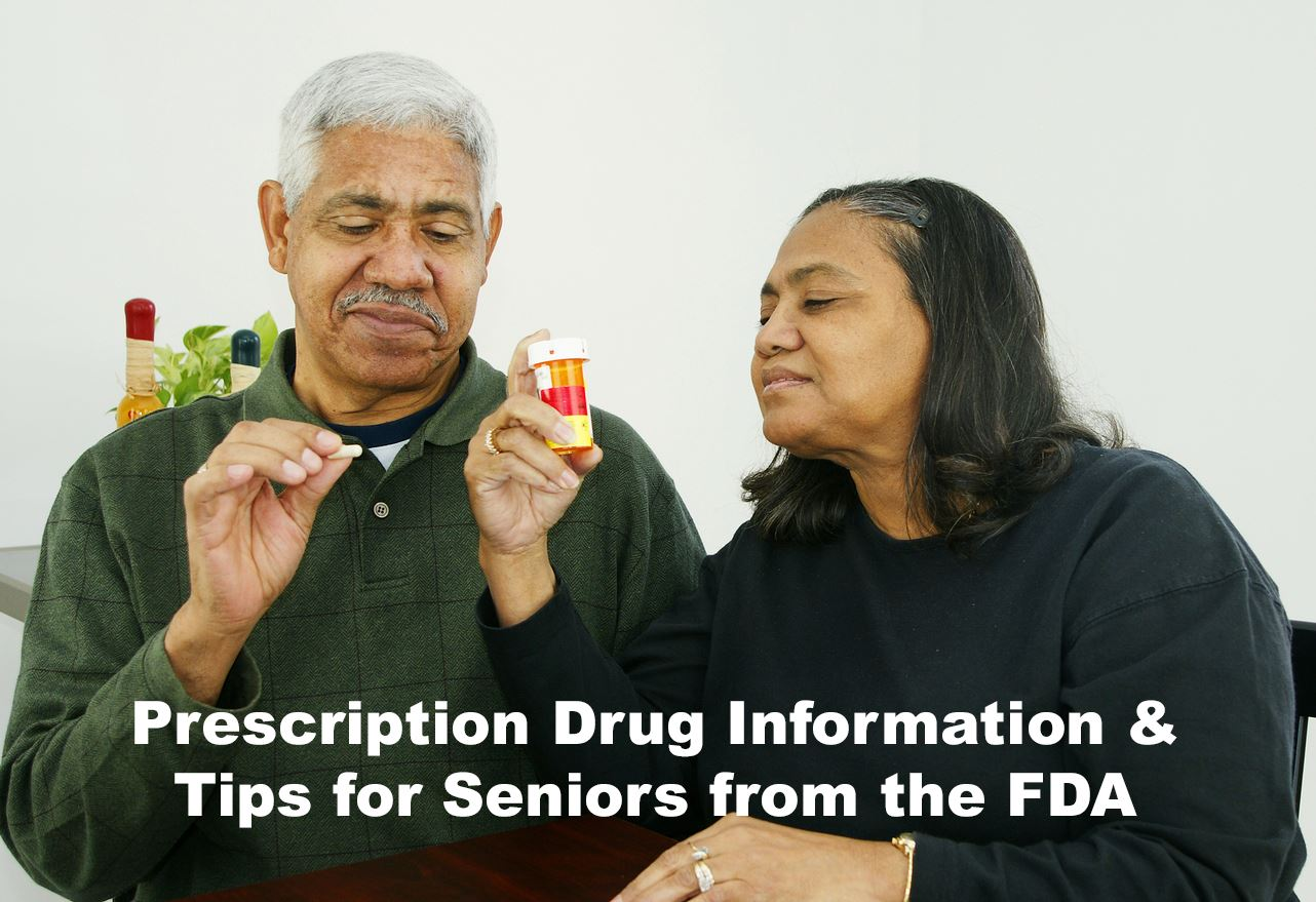 Prescription Medication and Tips for Seniors link to FDA