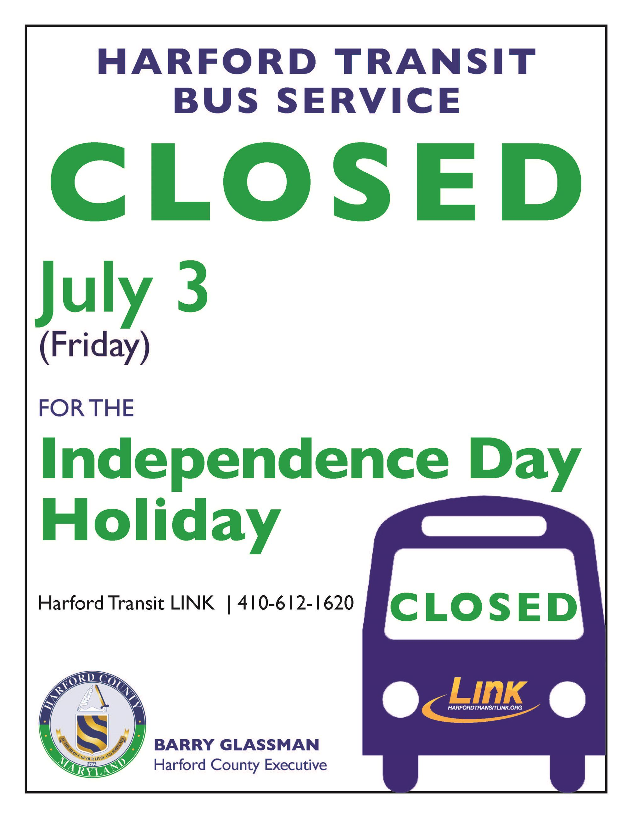 Bus Service Closed Independence Day