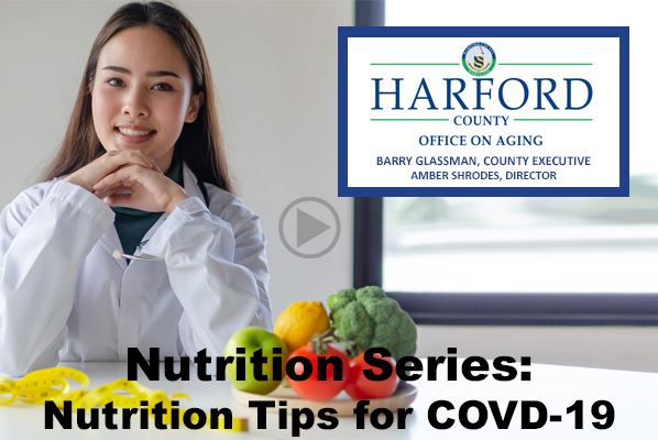 Nutrition Series - Nutrition Tips for COVID-19