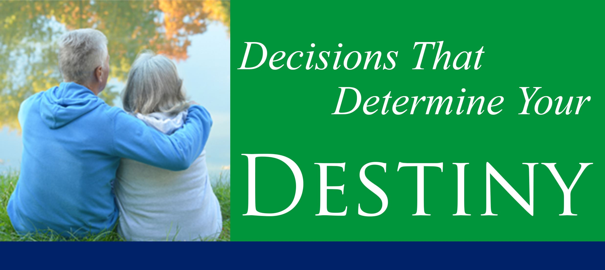 Decisions that Determine Your Destiny Page Link