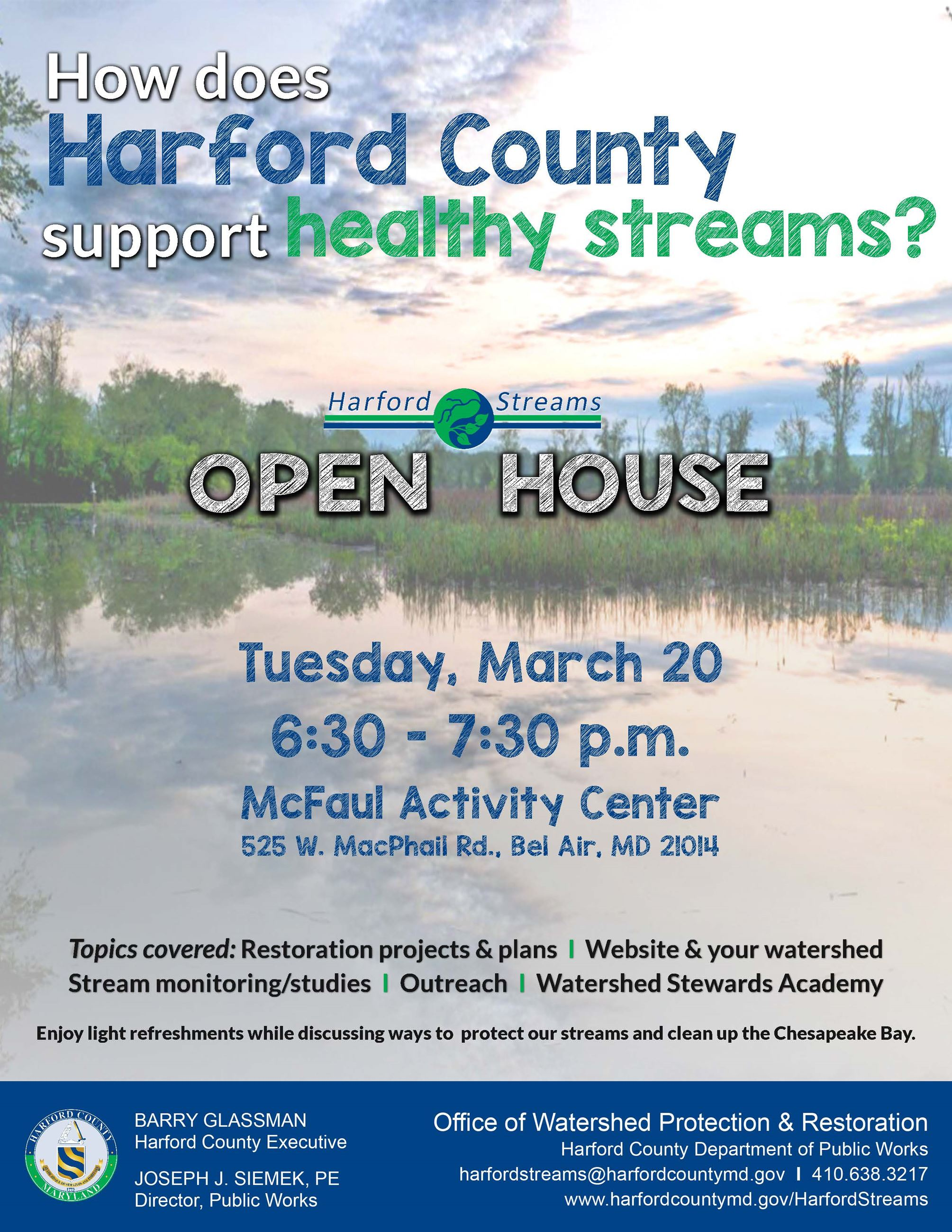Harford Streams Open House